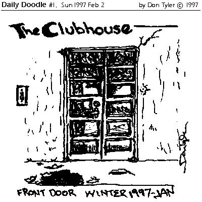 The Clubhouse Front Door, Winter 1997