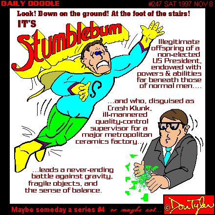 It's Stumblebum!