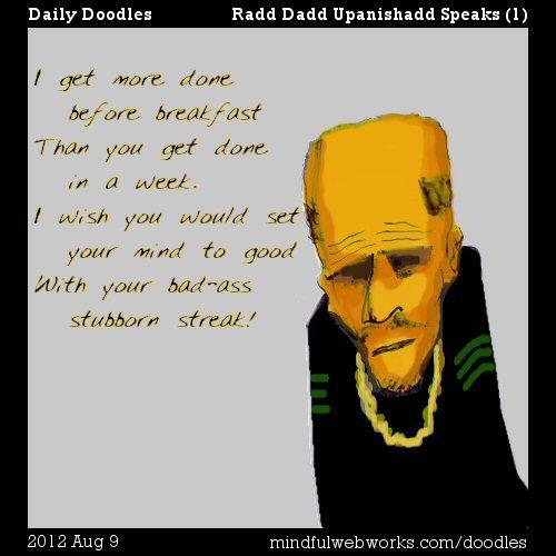 Radd Dadd Upanishadd Speaks (1)