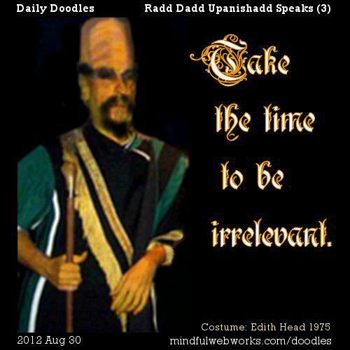 Radd Dadd Upanishadd Speaks (3)