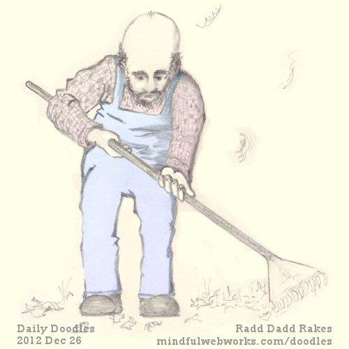 Radd Dadd Rakes