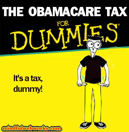 Obamacare Tax for Dummies