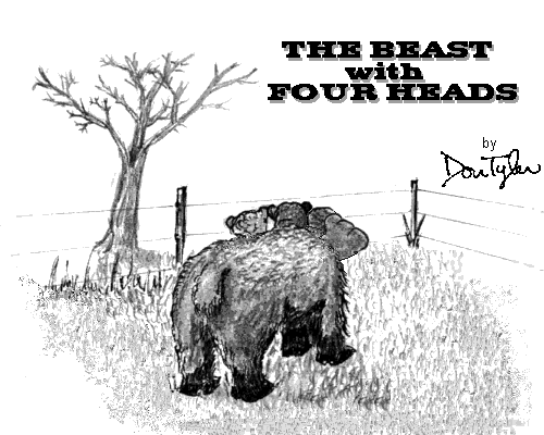 THE BEAST WITH FOUR HEADS