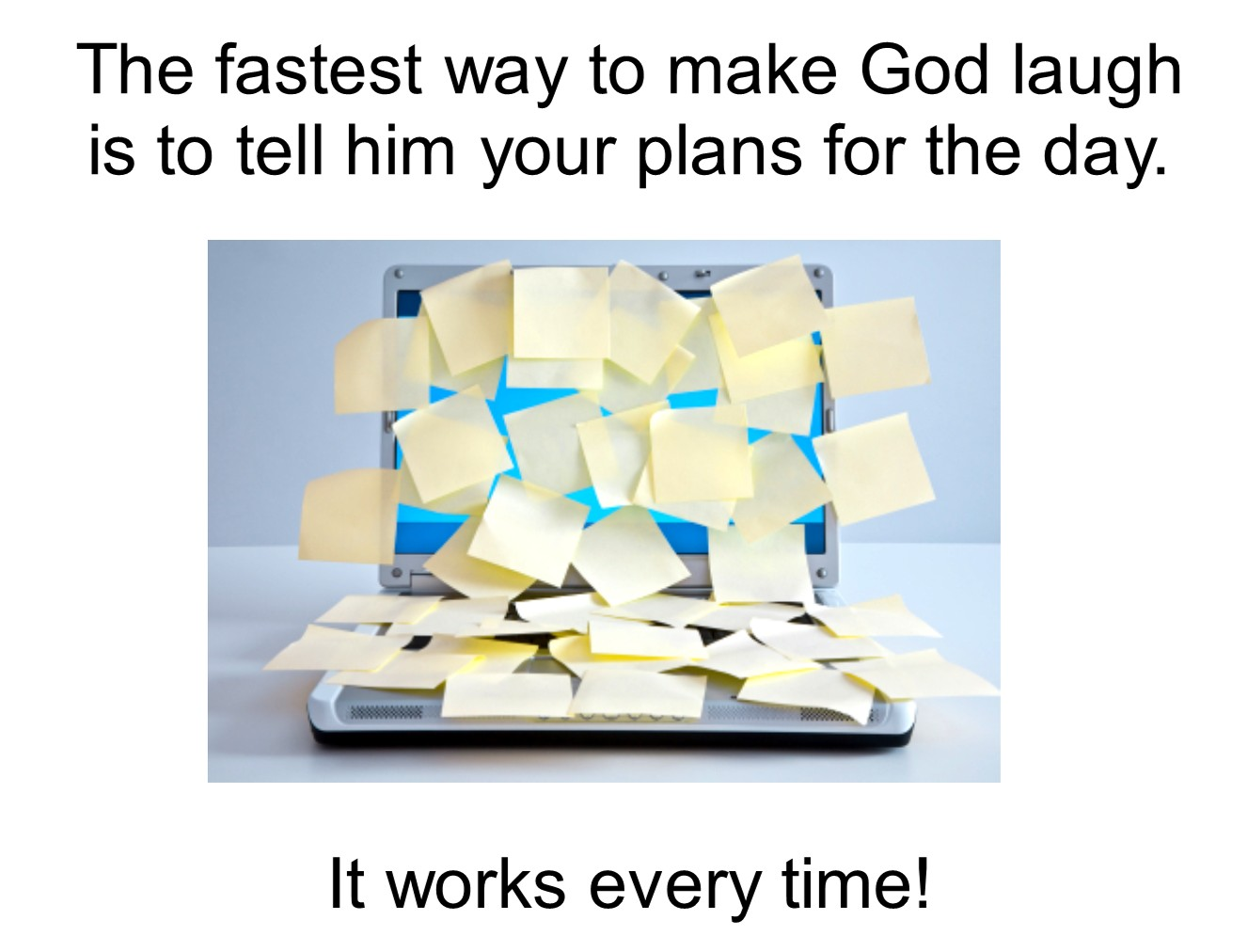 Make God Laugh